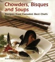 Cover of: Chowders, Bisques and Soups | Elaine Elliot