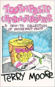 Toothpaste and Peanut Butter by Terry Moore