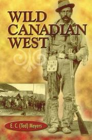 Cover of: Wild Canadian West | E. C. Meyers