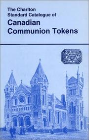 Cover of: Canadian Communion Tokens (1st Edition) - The Charlton Standard Catalogue |