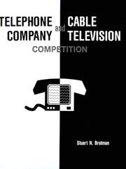 Cover of: Telephone company and cable television competition