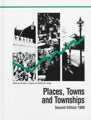 Places, Towns and Townships by Courtenay M. Slater, Deirdre A. Gaquin, Richard W. Dodge