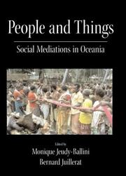 People and Things by Monique Jeudy-Ballini, Bernard Juillerat