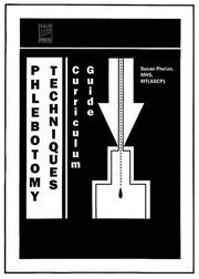 Cover of: Phlebotomy Techniques