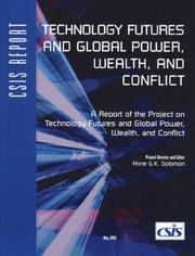 Cover of: Technology Futures and Global Power, Wealth, and Conflict (CSIS Reports) (Csis Reports)