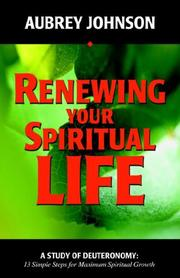 Cover of: Renewing Your Spiritual Life | Aubrey Johnson