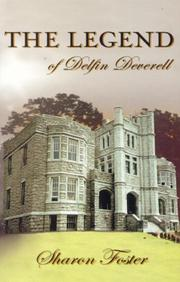 Cover of: The Legend of Delfin Deverell | Sharon Foster