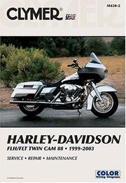 Cover of: Harley-Davidson Flh/Flt Twin Cam 88, 1999-2003 | Clymer Publications
