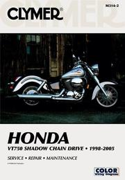 Cover of: Clymer Honda Vt750 Shadow Chain Drive 1998-2005 | Ron Wright