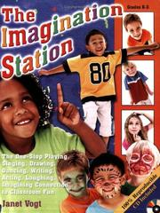 Cover of: The Imagination Station (100% Reproducible; CD Included) | Janet Vogt