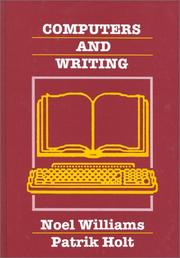 Cover of: Computers and Writing | Noel Williams