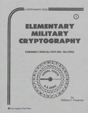 Cover of: Elementary Military Cryptography | William F. Friedman