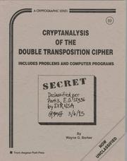 Cover of: Cryptanalysis of the Double Transposition Cipher