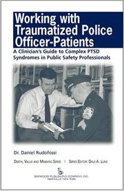 Cover of: Working With Traumatized Police-officer Patients | Daniel M., Ph.D. Rudofossi