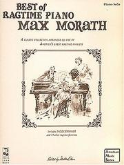 Cover of: Max Morath - Best Of Ragtime Piano | Max Morath