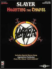 Cover of: Slayer - Haunting the Chapel*