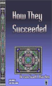 Cover of: How They Succeeded | Orison Swett Marden