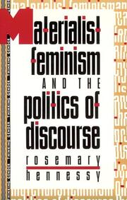 Cover of: Materialist feminism and the politics of discourse | Rosemary Hennessy