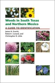 Cover of: Weeds in South Texas and Northern Mexico | James H. Everitt