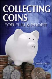 Cover of: Collecting Coins For Fun And Profit