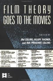 Cover of: Film theory goes to the movies | edited by Jim Collins, Hilary Radner, and Ava Preacher Collins.