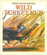 Cover of: Wild Turkey Run (Grand Canyon Critters)