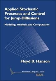 Applied Stochastic Processes and Control for Jump-Diffusions by Floyd B. Hanson