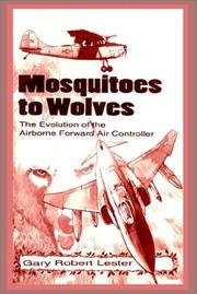Mosquitoes to wolves by Gary Robert Lester