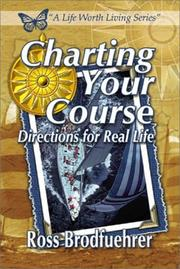 Cover of: Charting your course | Ross Brodfuehrer