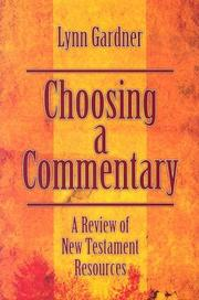 Cover of: Choosing a Commentary: A Review of New Testament Resources
