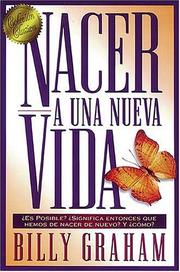 Cover of: Nacer A Una Nueva Vida by Graham, Billy