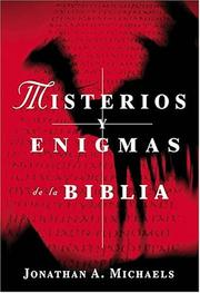Cover of: Misterios Y Enigmas De La Biblia by Jonathan A. Michaels