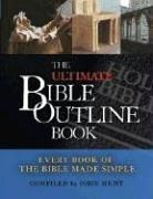 Cover of: The Ultimate Bible Outline Book