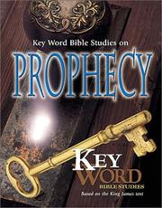 Cover of: King James Version Key Word Bible Studies in Prophecy |