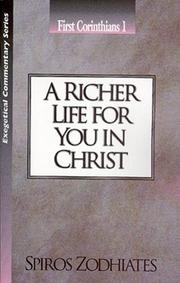 Cover of: A Richer Life for You in Christ | Spiros Zodhiates