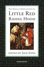 Cover of: The trials & tribulations of Little Red Riding Hood