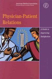 Cover of: Physician-Patient Relations | Henrie Moise