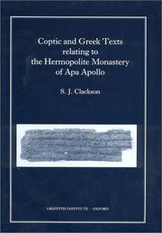 Cover of: Coptic and Greek Texts Relating to the Hermopolite Monastery of Apa Apollo (Griffith Institute) | Sarah J. Clackson