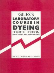 Cover of: Giles's laboratory course in dyeing
