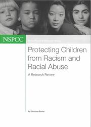 Cover of: Protecting Children from Racism and Racial Abuse (Policy, Practice, Research)
