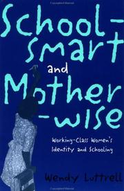 Cover of: School-smart and Mother-wise | Wendy Luttrell