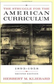 Cover of: The Struggle for the American Curriculum