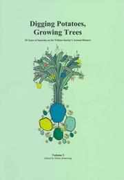 Cover of: Digging Potatoes, Growing Trees (Peter Roe Booklets)