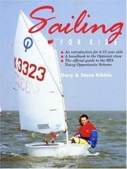 Cover of: Sailing for Kids | Gary Kibble