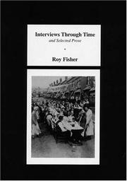 Cover of: Interviews Through Time And Selected Prose