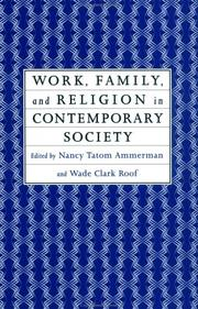 Cover of: Work, Family and Religion in Contemporary Society