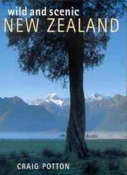 Cover of: Wild and Scenic New Zealand