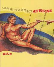 Cover of: Manual of a Perfect Atheist | Eduardo Del Rio Garcia