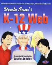 Cover of: Uncle Sam's K-12 Web | Laurie Andriot