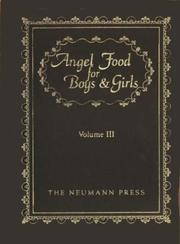 Cover of: Angel Food For Boys & Girls, Volume 3 (Angel Food For Boys & Girls) by Father Gerald T. Brennan
